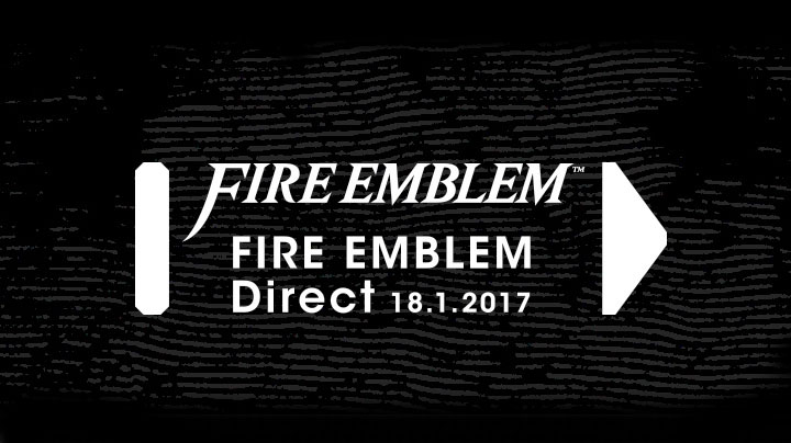 My thoughts on the 2017 Fire Emblem Direct